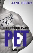 Pet Mine (Hardwood Pack, #4)