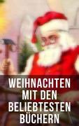 Weihnachten mit Frances Hodgson Burnett: Waldwinter, Der Weihnachtsabend, Die Heilige und ihr Narr, Der kleine Lord, Heidi, Vor dem Sturm, Oliver Twist, Klein-Dorrit, Else von der Tanne...