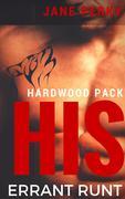 His Errant Runt (Hardwood Pack, #2)