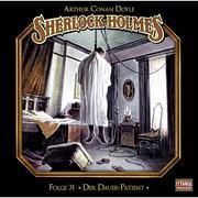 Sherlock Holmes - Die geheimen Fälle des Meisterdetektivs, Folge 31: Der Dauer-Patient