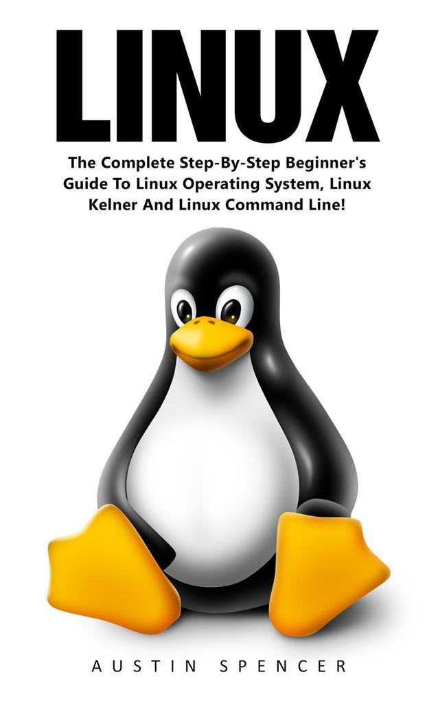 Linux als eBook Download von Austin Spencer