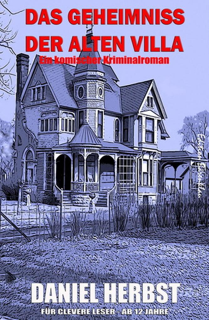 Das Geheimnis der alten Villa als eBook
