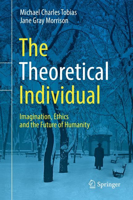 The Theoretical Individual als Buch von Michael...