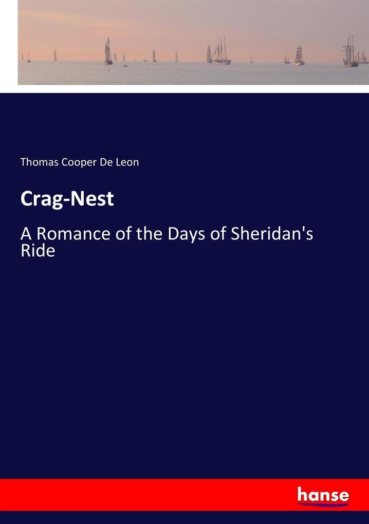 9783337347826 - Thomas Cooper De Leon: Crag-Nest als Buch von Thomas Cooper De Leon - Buch