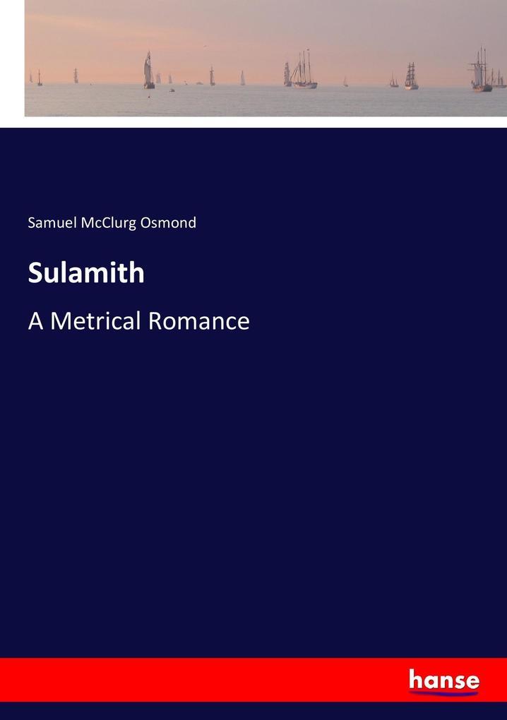 9783337347796 - Samuel McClurg Osmond: Sulamith als Buch von Samuel McClurg Osmond - Buch