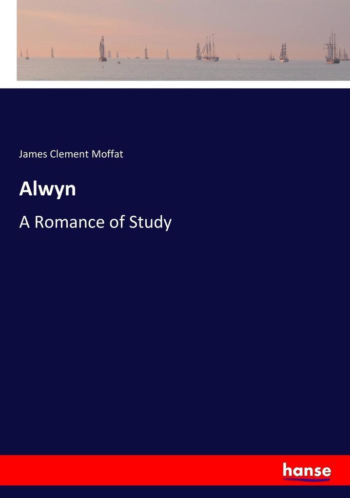 9783337347789 - James Clement Moffat: Alwyn als Buch von James Clement Moffat - Buch