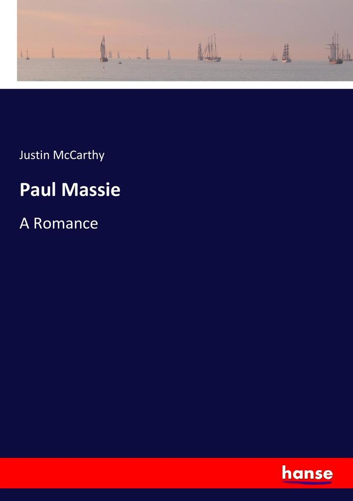 9783337347888 - Justin Mccarthy: Paul Massie als Buch von Justin Mccarthy - Buch