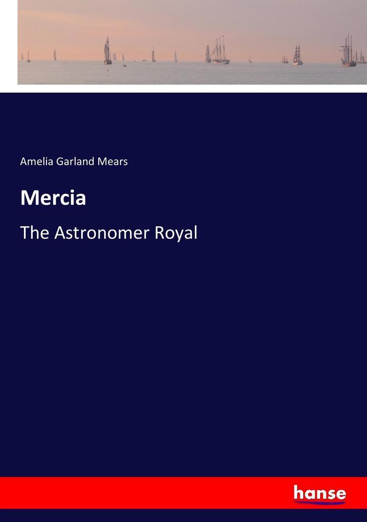 9783337347550 - Amelia Garland Mears: Mercia als Buch von Amelia Garland Mears - Buch