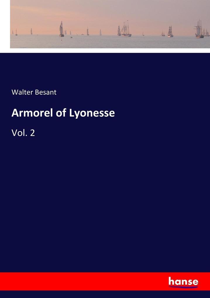 9783337347598 - Walter Besant: Armorel of Lyonesse als Buch von Walter Besant - Buch