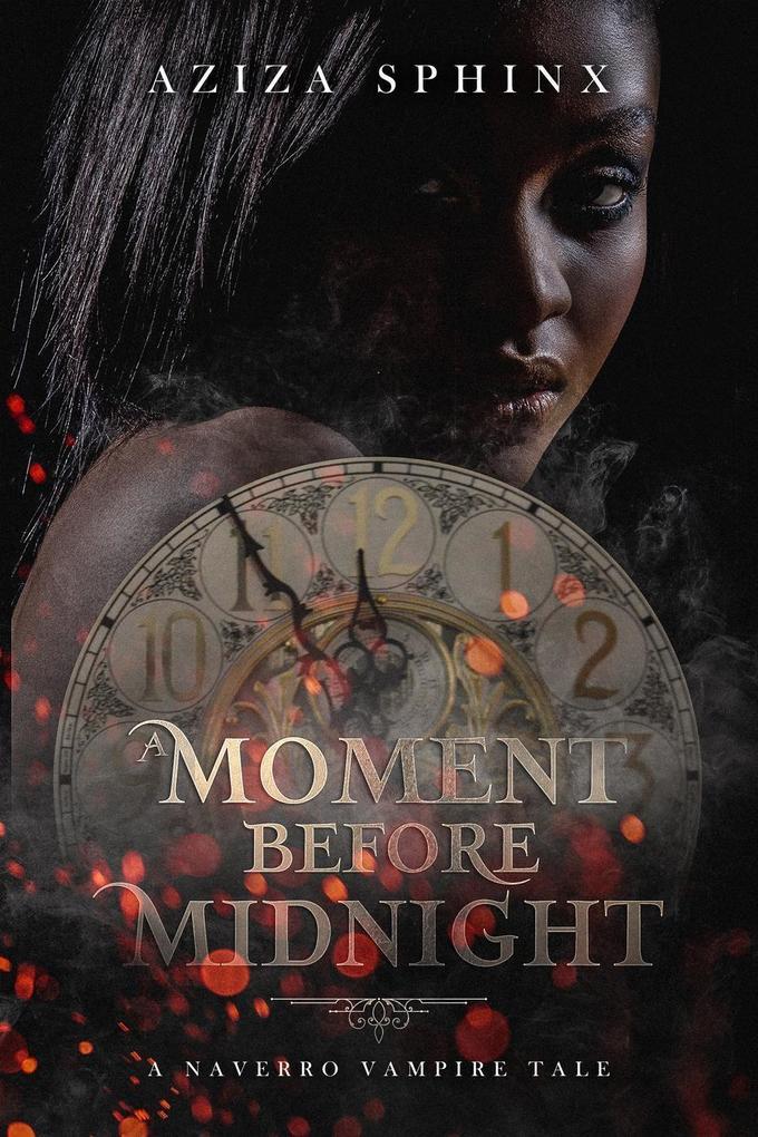 A Moment Before Midnight (A Naverro Vampire Tal...
