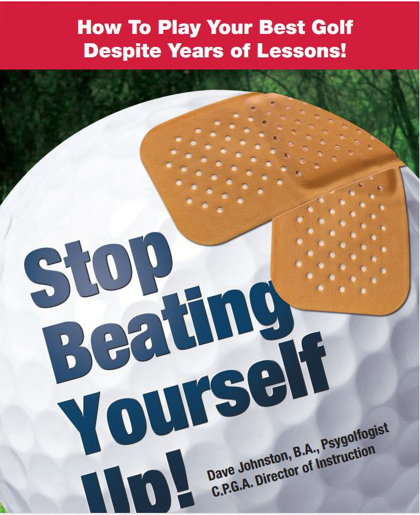 Stop Beating Yourself Up! How To Play Your Best...