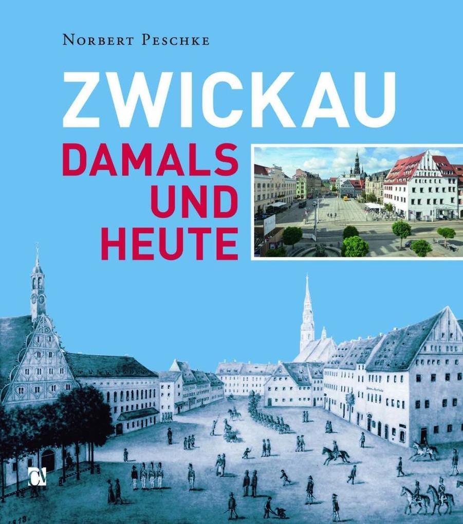 Zwickau als Buch von Norbert Peschke