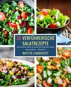 30 verführerische Salatrezepte