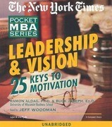 Leadership & Vision: 25 Keys to Motivation