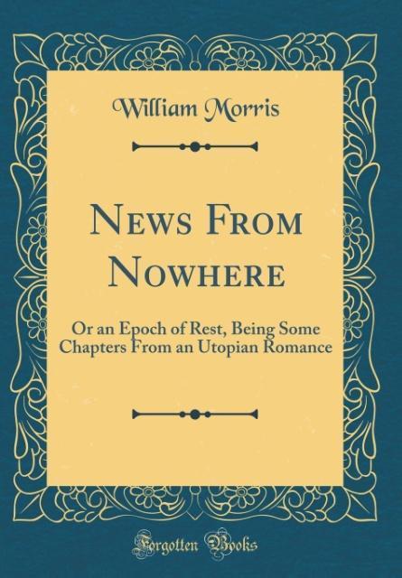 News From Nowhere als Buch von William Morris