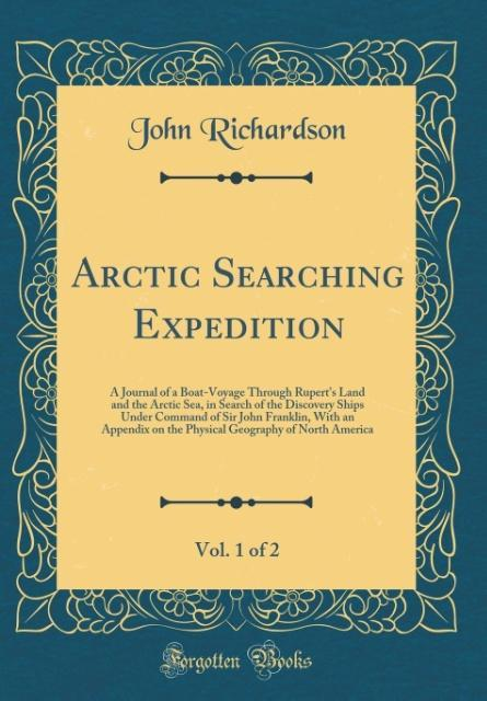 Arctic Searching Expedition, Vol. 1 of 2 als Bu...