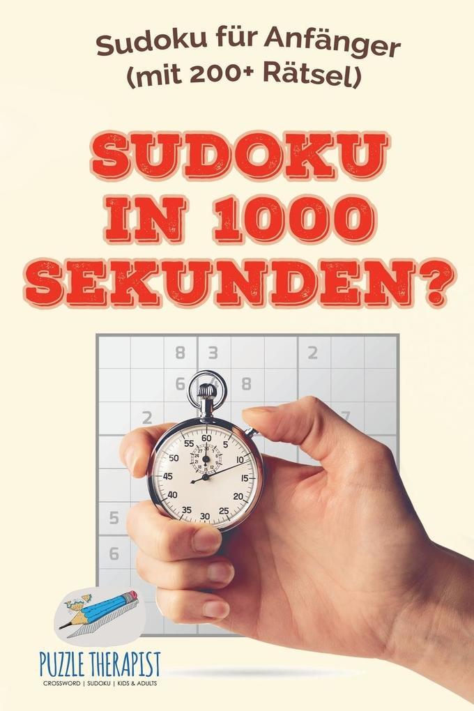 Sudoku in 1000 Sekunden? Sudoku für Anfänger (m...