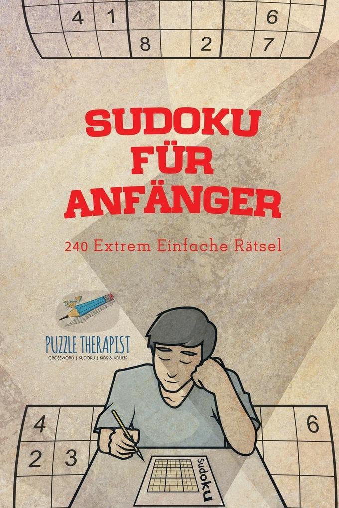 Sudoku für Anfänger 240 Extrem Einfache Rätsel ...
