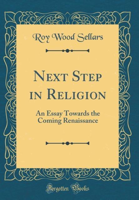 Next Step in Religion als Buch von Roy Wood Sel...