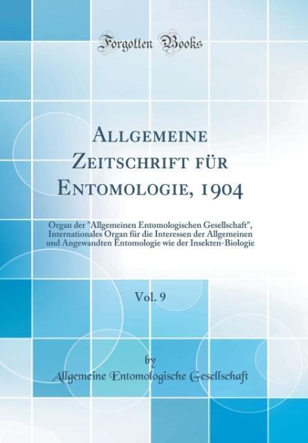 Allgemeine Zeitschrift für Entomologie, 1904, V...