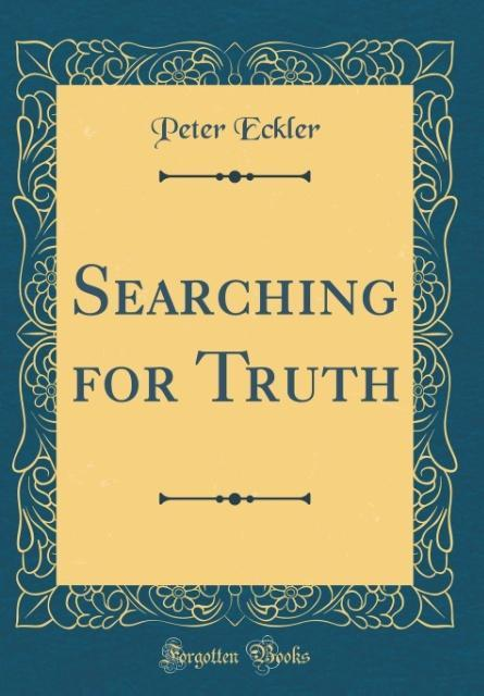 Searching for Truth (Classic Reprint) als Buch ...