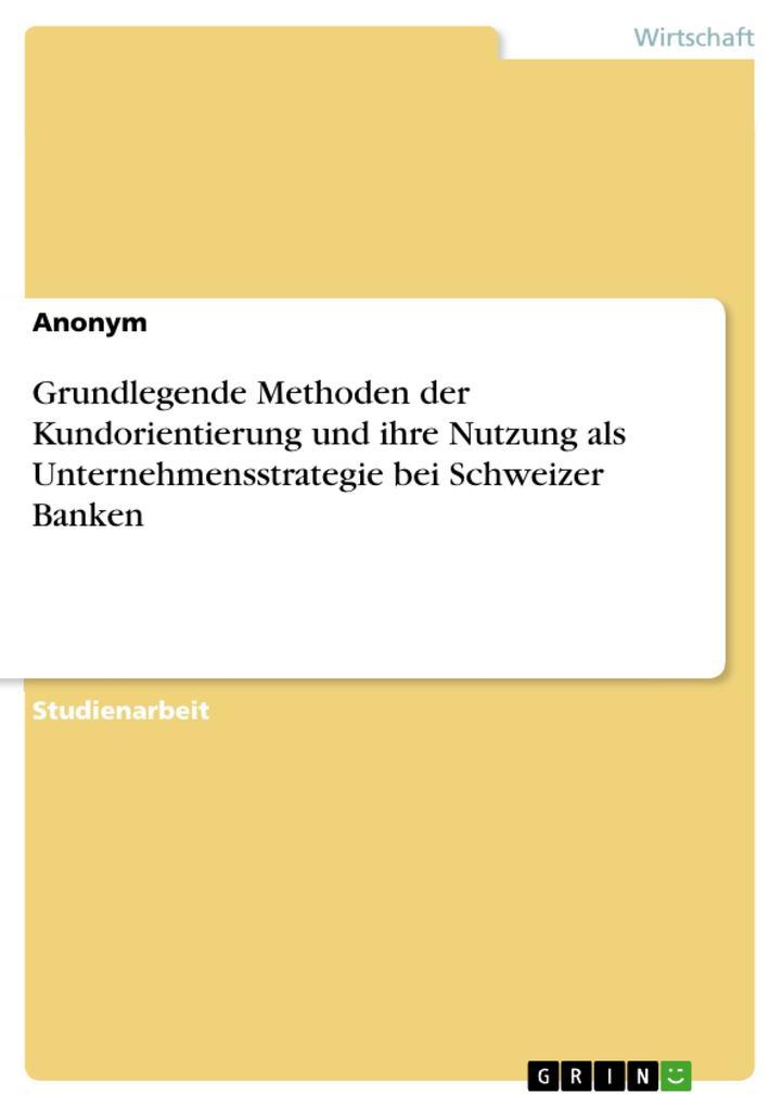 Grundlegende Methoden der Kundorientierung und ...