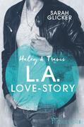 Haley & Travis - L.A. Love Story