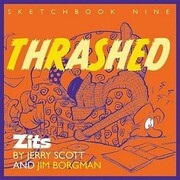 Thrashed: Zits Sketchbook No. 9