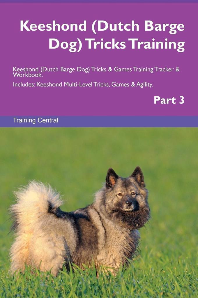 Keeshond (Dutch Barge Dog) Tricks Training Kees...