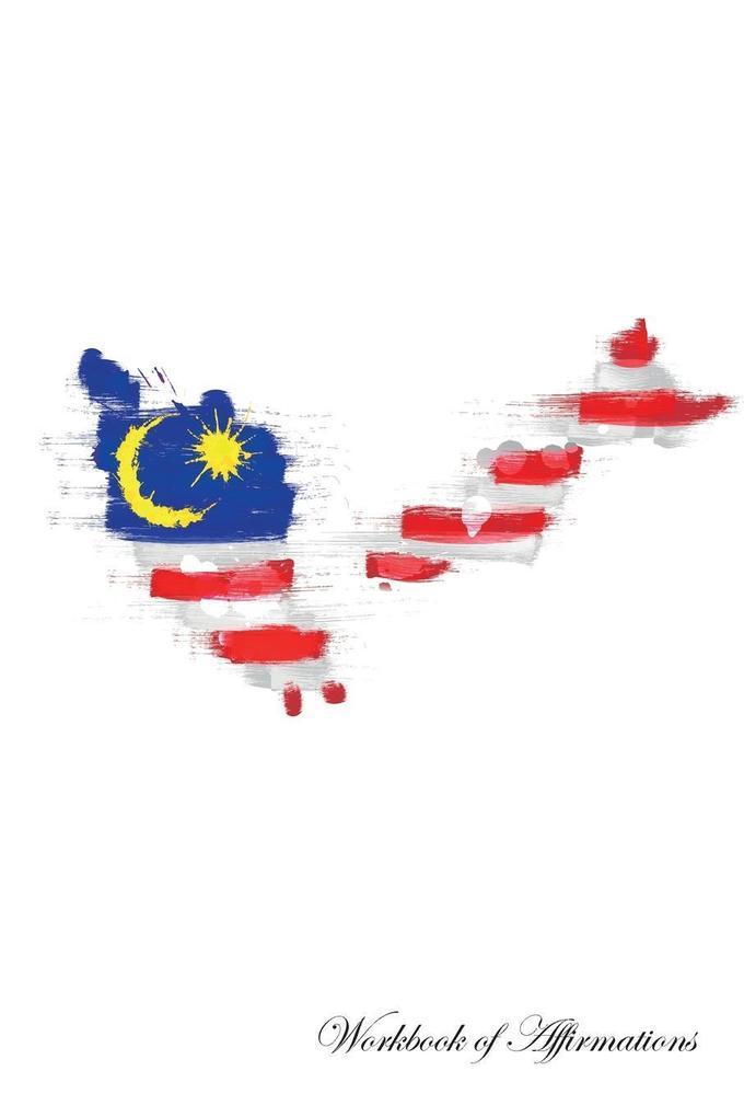 Malaysia Workbook of Affirmations Malaysia Work...