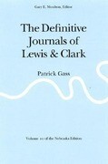 The Definitive Journals of Lewis and Clark, Vol 10: Patrick Gass