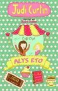 Cyfres Alys a Megan: 2. Alys Eto