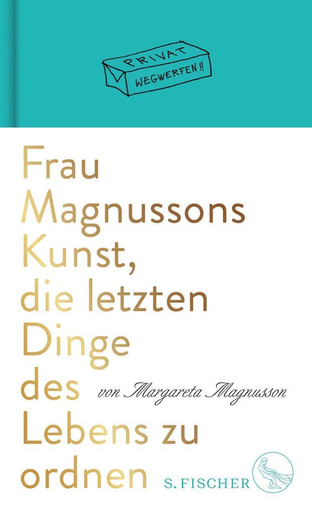 Frau Magnussons Kunst, die letzten Dinge des Lebens zu ordnen als Buch