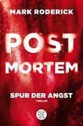 Post Mortem 04 - Spur der Angst