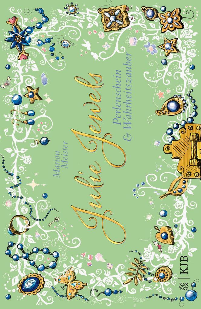 Julie Jewels - Perlenschein und Wahrheitszauber als Buch
