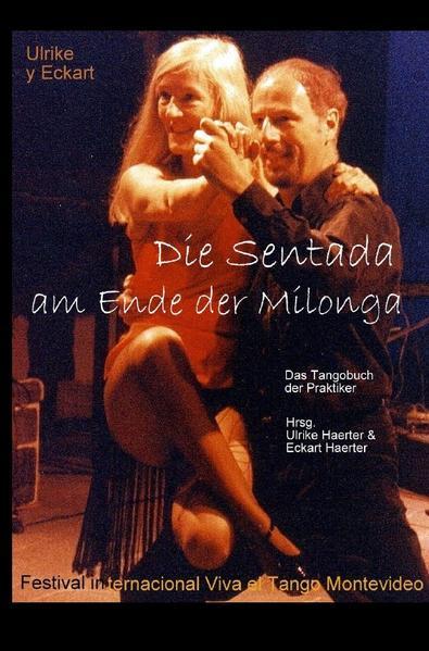 Die Sentada am Ende der Milonga als Buch (gebunden)