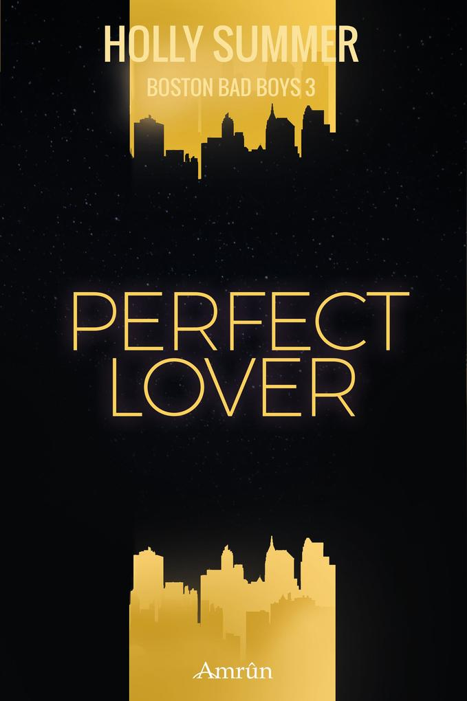 Perfect Lover (Boston Bad Boys Band 3) als eBook