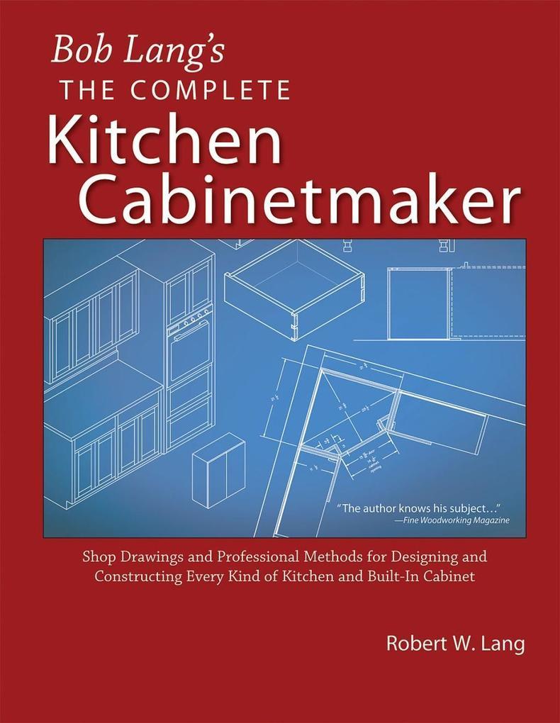 Bob Lang´s Complete Kitchen Cabinet Maker als e...