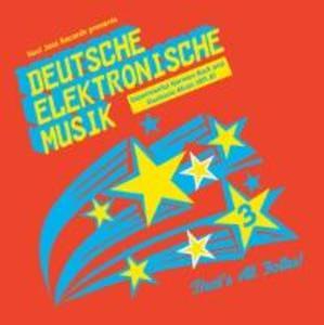 Deutsche Elektronische Musik 3 (1971-1981)