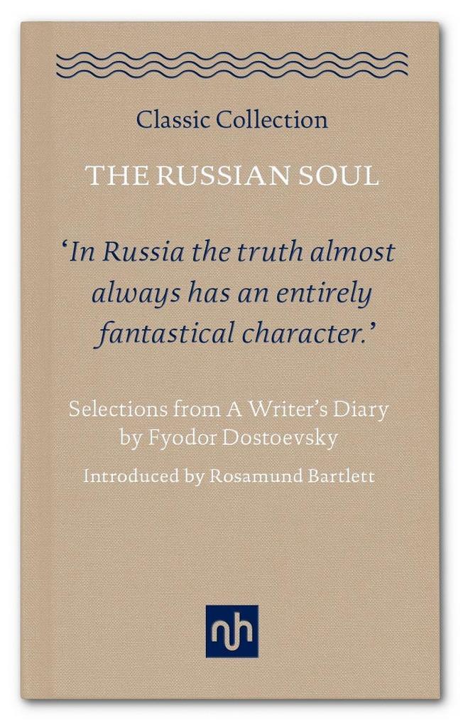 The Russian Soul als eBook Download von Fyodor ...