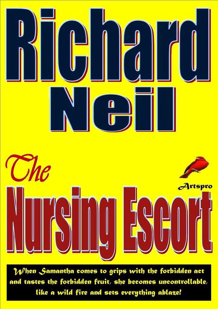 The Nursing Escort als eBook Download von RICHA...