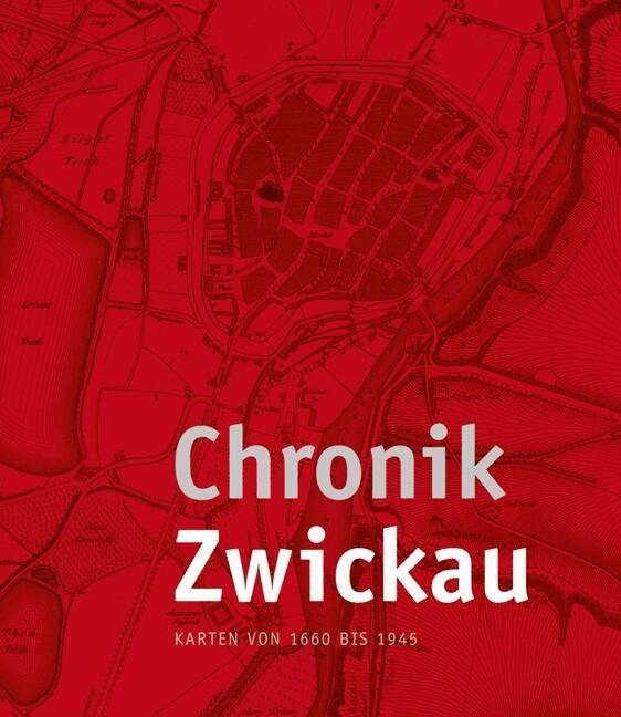 Chronik Zwickau, Kartenmappe als Buch von