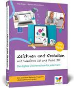 Zeichnen und gestalten mit Windows 10 und Paint 3D