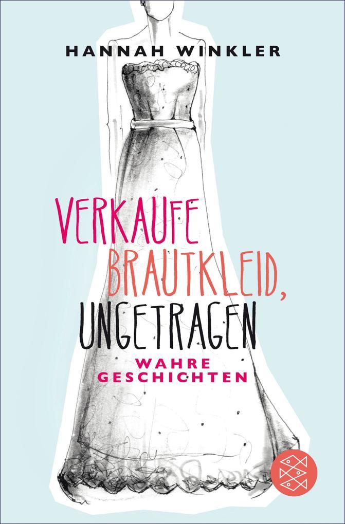 Verkaufe Brautkleid, ungetragen als eBook Download von Hannah Winkler