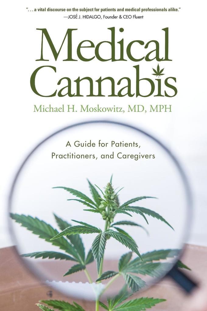 Medical Cannabis als Taschenbuch von Michael H....