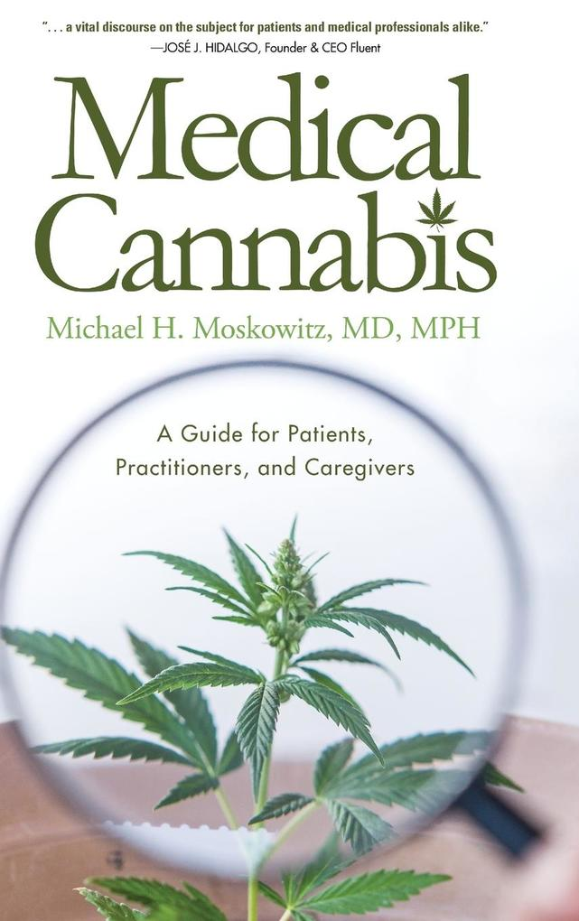 Medical Cannabis als Buch von Michael H. Moscow...