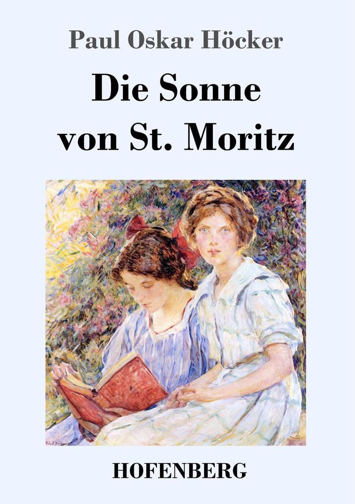 9783743721456 - Paul Oskar Höcker: Die Sonne von St. Moritz als Buch von Paul Oskar Höcker - Buch