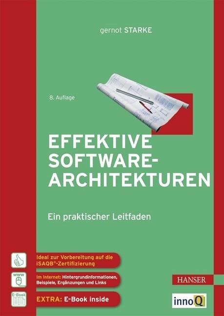 Effektive Softwarearchitekturen als Buch von Ge...