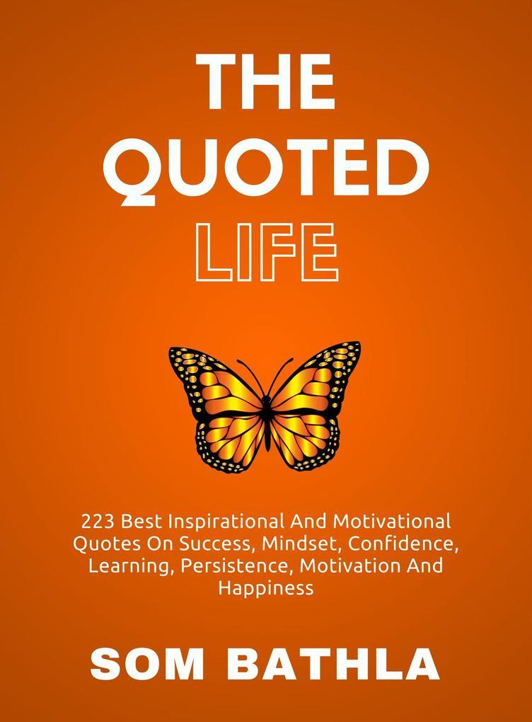 The Quoted Life als eBook Download von Som Bathla