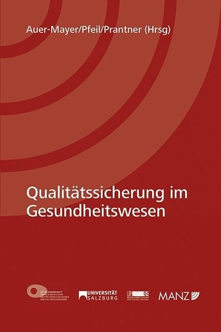 Qualitätssicherung im Gesundheitswesen als Buch...